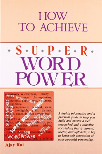 How to Achieve Super Word Power (Paperback): Ajay Rai