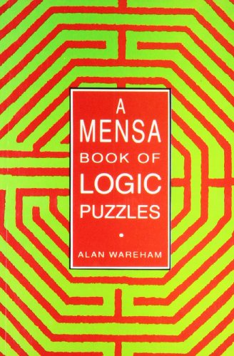 A Mensa Book of Logic Puzzles: Alan Wareham