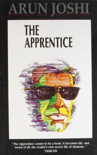 The Apprentice: Arun Joshi