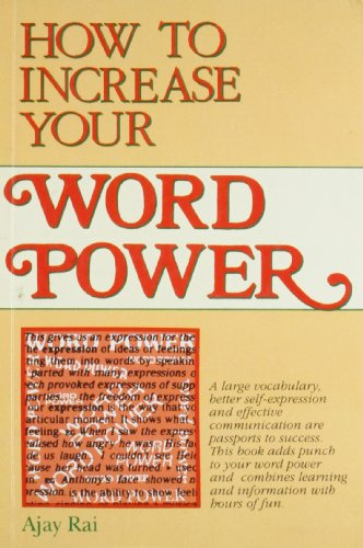 How to Increase Your Word Power: Ajay Rai