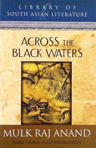 Across the Black Waters: Anand, Mulk Raj