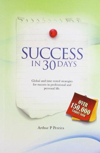 Success in 30 Days: Pereira, A P