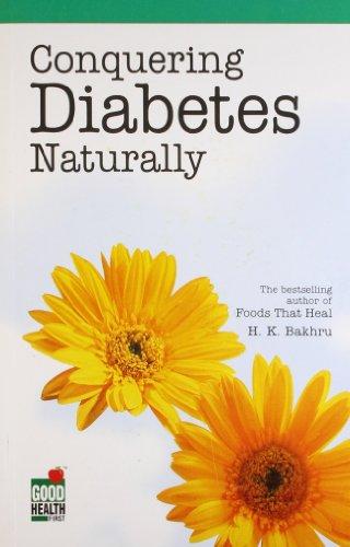 9788122203189: Conquering Diabetes Naturally