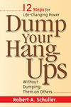 Dump Your Hang-Ups Without Dumping Them On Others
