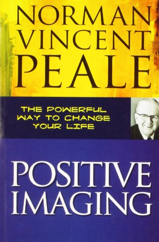 Positive Imaging: Norman Vincent Peale
