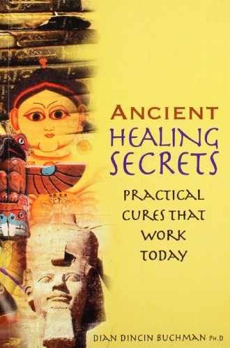 9788122203431: Ancient Healing Secrets: Practical Cures That Work Today