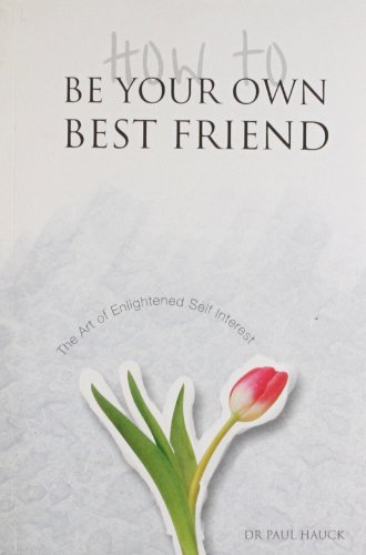 9788122203752: How to be Your Own Best Friend