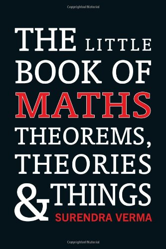 9788122204155: Little Book of Maths Theorems, Theories and Things