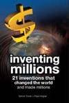 9788122204582: Inventing Millions: Creating Wealth, Changing Lives
