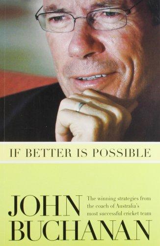 If Better is Possible: John Buchanan