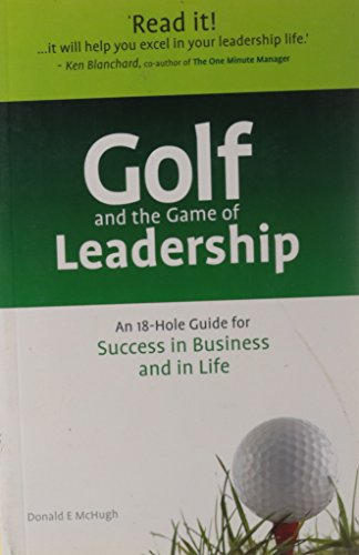 Golf and the Game of Leadership