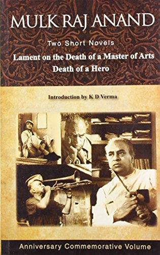 9788122205152: Two Short Novels: Lament on the Death of a Master of Arts & Death of a Hero