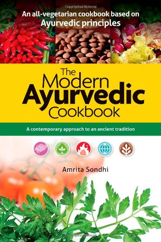 9788122205336: The Modern Ayurvedic Cookbook: A Contemporary Approach to an Ancient Tradition