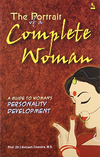 The Portrait of a Complete Woman: Avinash Chandra