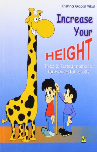 Increase Your Height: Vikal, Krishna Gopal