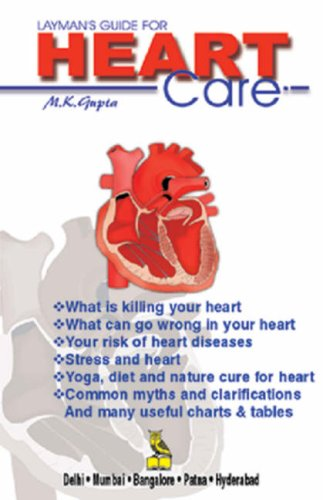Heart Care: M.K. Gupta