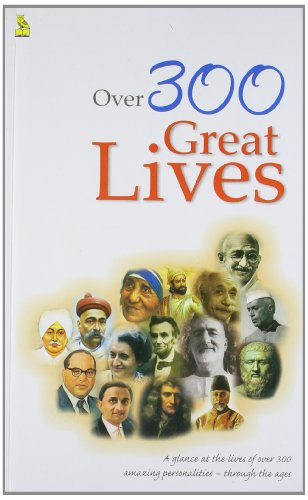 Over 300 Great Lives: Pustak Mahal-Editorial Group