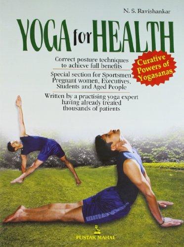 Yoga for Health: N.S. Ravishankar