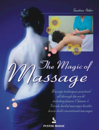 The Magic of Massage: Podder, Tanushree