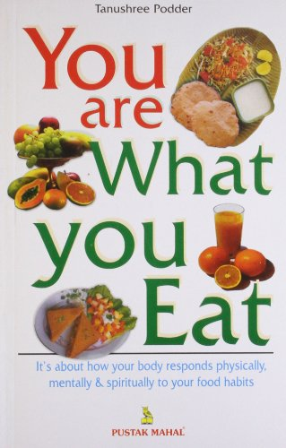 You are What You Eat: Tanushree Podder