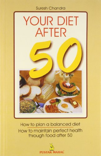 You Diet After 50: Suresh Chandra