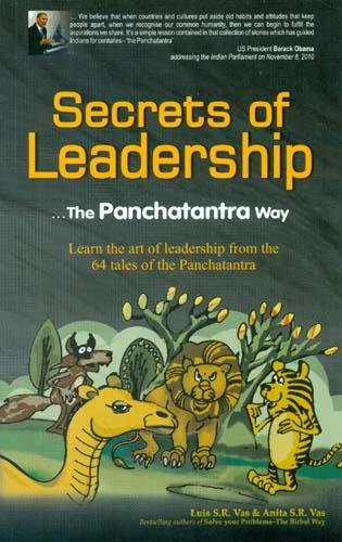Secrets of Leadership: Insights from the Pancha: Luis S.R. Vas,