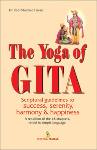 The Yoga of Gita: Dr Ram Shankar Tiwari