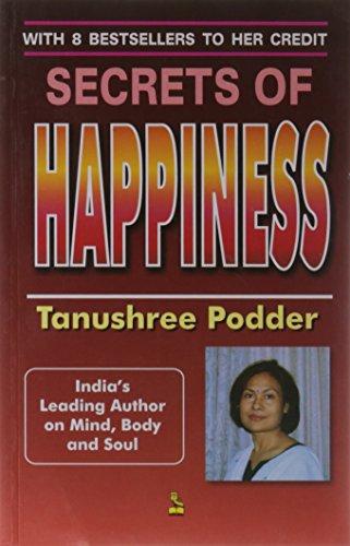 Secrets of Happiness: Tanushree Podder