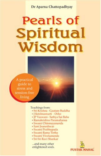 Pearls of Spiritual Windom: Dr Aparna Chattopadhyay