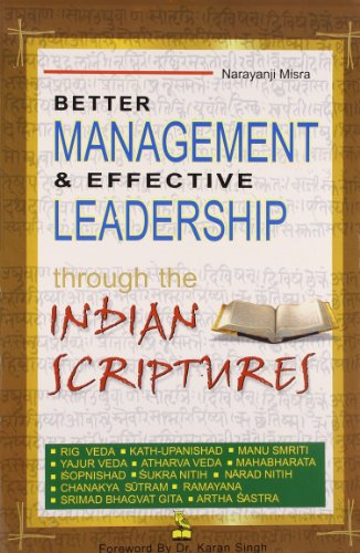 Better Management & Effective Leadership: Narayanji Misra