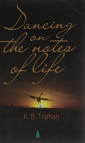 Dancing On The Notes of Life: K.B.Trehan