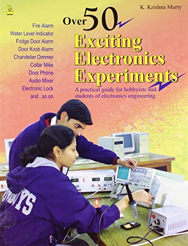 9788122310092: Over 50 Exciting Electronics Experiments - AbeBooks