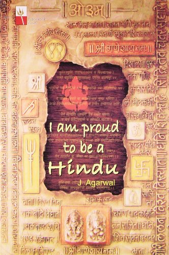 I am Proud to be a Hindu: J Agarwal