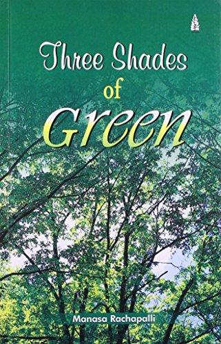 Three Shades of Green: Manasa Rachapalli
