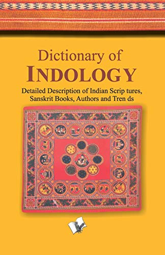 DICTIONARY OF INDOLOGY: DR. VISHNULOK BIHARI SRIVASTAVA