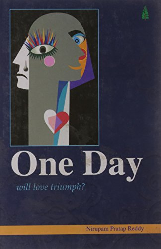 One Day: Nirupam Pratap Reddy