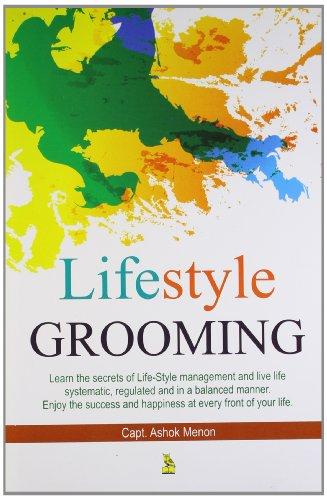 Life Style Grooming: Captain Ashok Menon