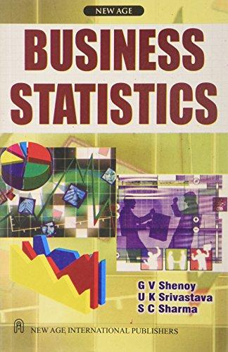 Business Statistics: Sharma S.C. Srivastava U.K. Shenoy G.V.