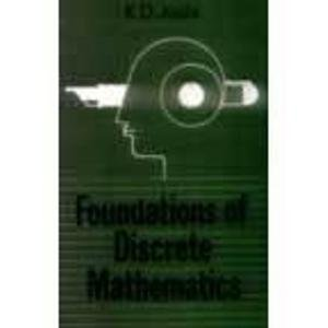 Foundations of Discrete Mathematics: K.D. Joshi