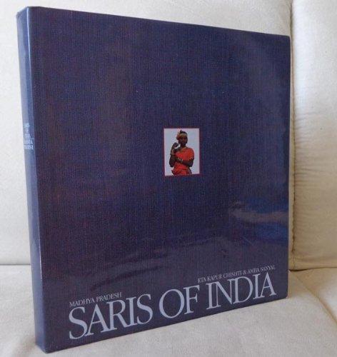 Saris Of India: Madhya Pradesh: Martand Singh, Rta Kapur Chishti, Amba Sanyal (Editor)