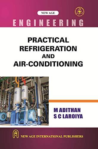 Practical Refrigeration and Airconditioning: S.C. Laroiya