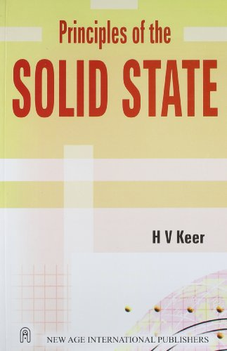 Principles of the Solid State: H.V. Keer