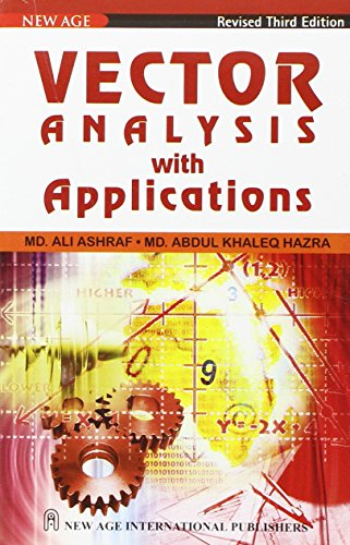 Vector Analysis with Applications: A.K. Hazra,Ashraf Ali