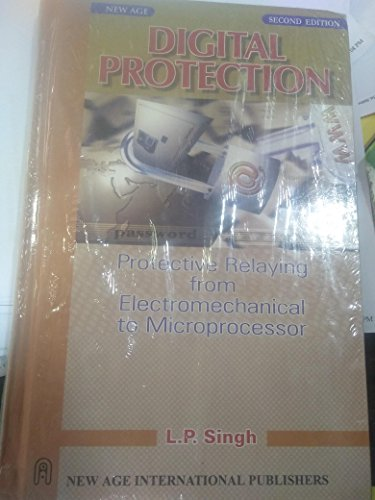 9788122405941: Digital Protection: Protective Relaying From Electromechanical to Microprocessor