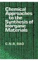 9788122406184: Chemical Approaches to the Synthesis of Inorganic Materials