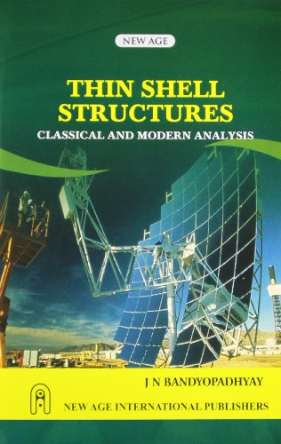 Thin Shell Structures Classical And Modern Analysis,: Bandyopadhyay, J.N.