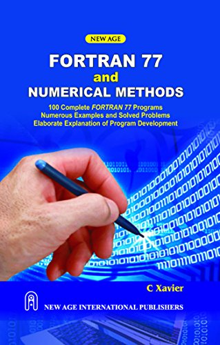 9788122406702: Fortran 77 and Numerical Methods