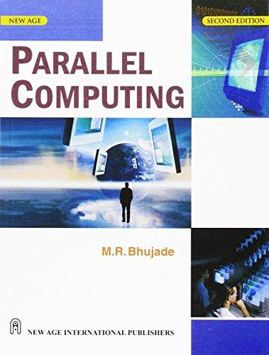 Parrallel Computing: Bhujade, Moreshwar R.