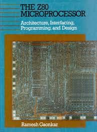 9788122407112: The Z80 Microprocessor: Architecture, Interfacing, Programming and Design