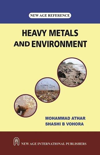 Heavy Metals and Environment: Mohammad Athar,Shashi B. Vohra